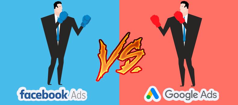 FacebookAds vs Google Ads